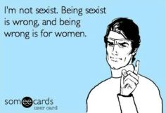 sexist is wrong